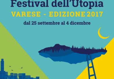 Festival dell'Utopia – Varese – Edizione 2017